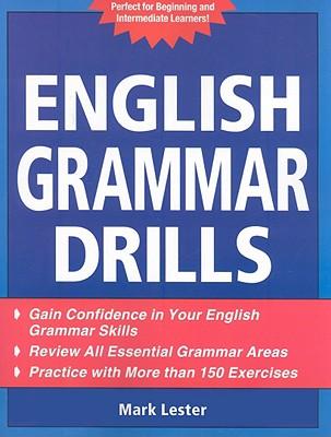 English Grammar Drills - Lester, Mark, Professor