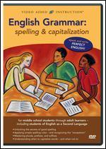 English Grammar: Spelling & Capitalization