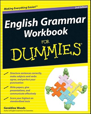 English Grammar Workbook for Dummies, 2nd Edition - Woods, Geraldine