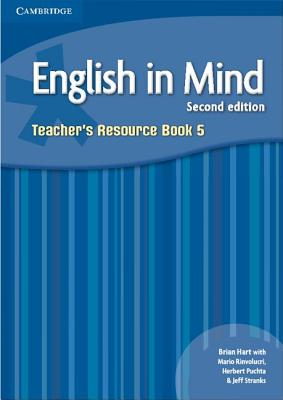 English in Mind Level 5 Teacher's Resource Book - Hart, Brian, and Rinvolucri, Mario, and Puchta, Herbert