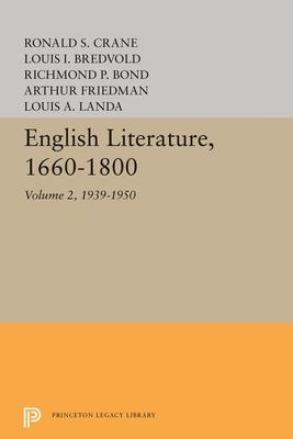 English Literature, Volume 2: 1939-1950 - Landa, Louis A.