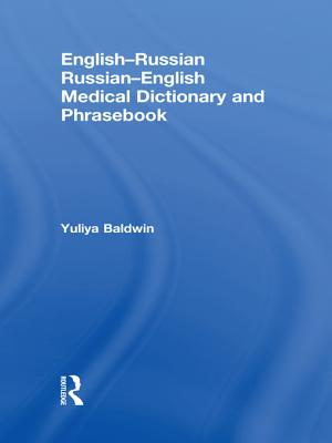 English-Russian Russian-English Medical Dictionary and Phrasebook - Baldwin, Yuliya