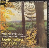 English Viola Music - Leslie Howard (piano); Paul Coletti (viola)