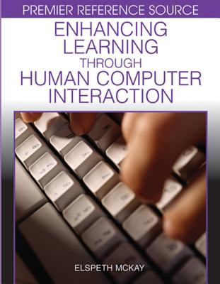 Enhancing Learning Through Human Computer Interaction - McKay, Elspeth