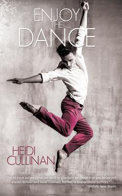 Enjoy the Dance - Cullinan, Heidi