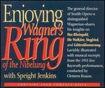 Enjoying Wagner's Ring of the Nibelung