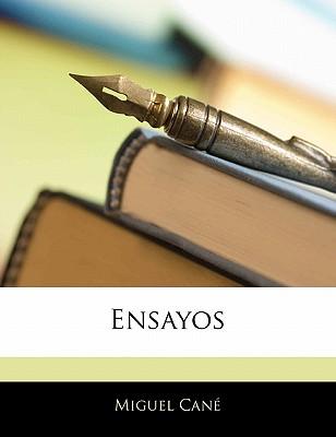 Ensayos - Can, Miguel, and Cane, Miguel