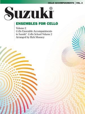 Ensembles for Cello, Vol 2 - Mooney, Rick