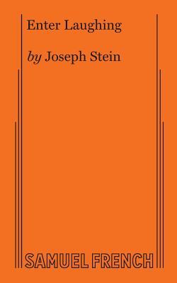 Enter Laughing - Stein, Joseph