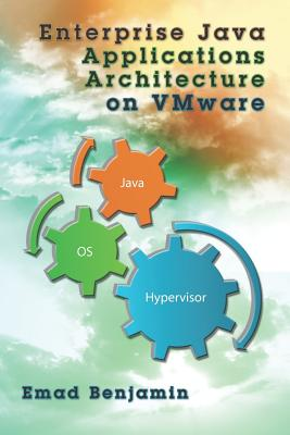 Enterprise Java Applications Architecture on Vmware - Benjamin, Emad