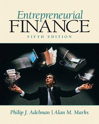 Entrepreneurial Finance - Adelman, Philip J, and Marks, Alan