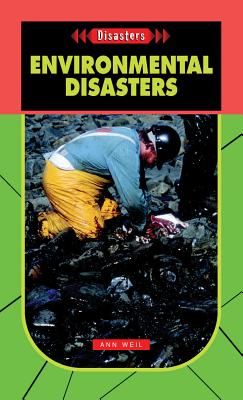 Environmental Disasters - Weil, Ann