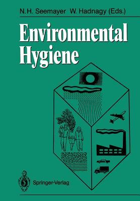 Environmental Hygiene - Seemayer, Norbert H (Editor)