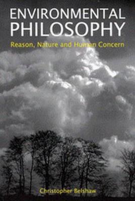 Environmental Philosophy - Belshaw, Christopher