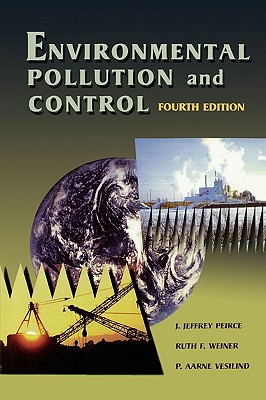 Environmental Pollution and Control - Peirce, J Jeffrey