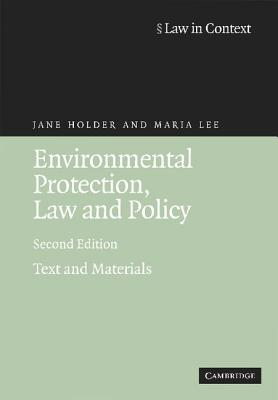 Environmental Protection, Law and Policy: Text and Materials - Holder, Jane, and Lee, Maria
