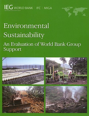 Environmental Sustainability: An Evaluation of World Bank Group Support - World Bank