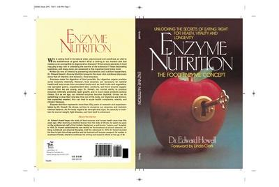Enzyme Nutrition: The Food Enzyme Concept - Howell, Edward, Dr.