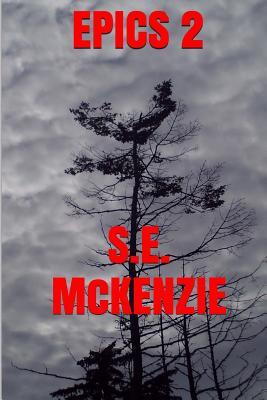 Epics 2: Spy Included - McKenzie, S E