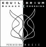 Equilibrium: Border Crossing