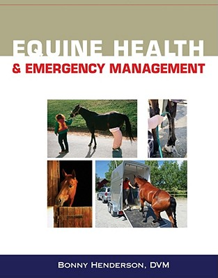 Equine Health and Emergency Management - Henderson, Bonny