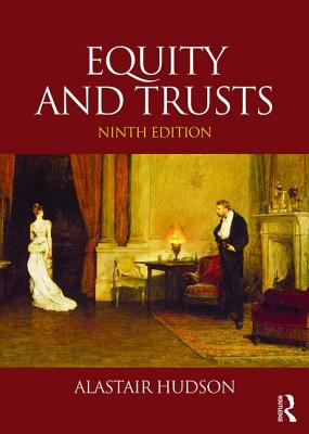 Equity and Trusts - Hudson, Alastair