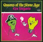 Era Vulgaris [Circuit City Exclusive] - Queens of the Stone Age