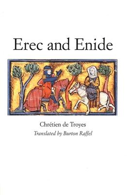 Erec and Enide - Chretien De Troyes