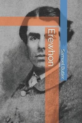 Erewhon - Butler, Samuel