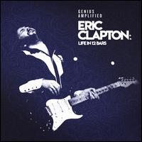 Eric Clapton: Life in 12 Bars [Original Motion Picture Soundtrack] - Original Soundtrack