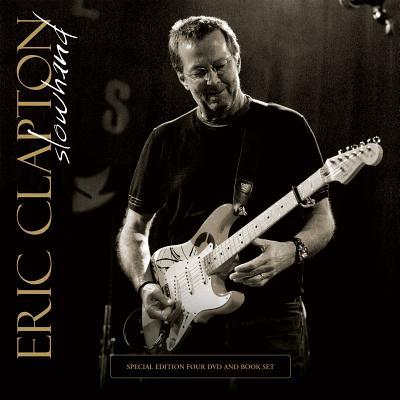 Eric Clapton: Slowhand - Thompson, Dave