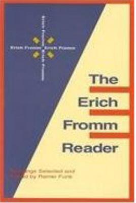 Erich Fromm Reader - Fromm, Erich, and Funk, Rainer (Editor)