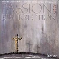 Erik Esenwalds: Passion and Resurrection - Carolyn Sampson (soprano); Polyphony (choir, chorus); Britten Sinfonia; Stephen Layton (conductor)