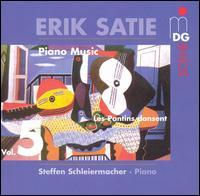 Erik Satie: Piano Works, Vol. 5 - Steffen Schleiermacher (piano)