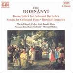 Ern� Dohn�nyi: Konzertst�ck for Cello and Orchestra; Sonata for Cello and Piano; Ruralia Hungarica