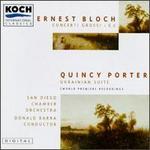 Ernest Bloch: Concerti Grossi 1 & 2; Quincy Porter: Ukrainian Suite