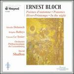 Ernest Bloch: Po�mes d'automne; Psaumes; Hiver-Printemps; In the Night