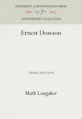 Ernest Dowson - Longaker, Mark