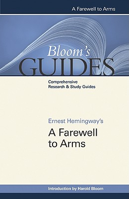 "Ernest Hemingway's """"A Farewell to Arms - Bloom, Harold, Prof. (Editor)"