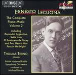 Ernesto Lecuona: The Complete Piano Music, Vol. 2