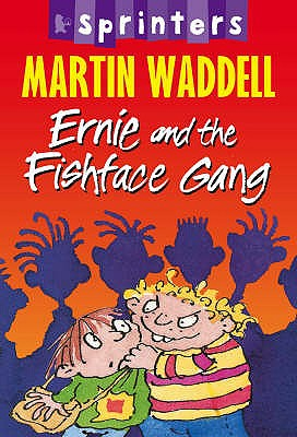 Ernie and the Fishface Gang - Waddell, Martin
