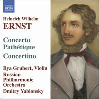 Ernst: Concerto Pathétique; Concertino - Benjamin Chai (court musette); Ilya Grubert (violin); Russian Philharmonic Orchestra; Dmitry Yablonsky (conductor)