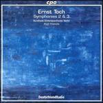 Ernst Toch: Symphonies Nos. 2 & 3