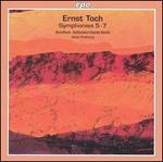 Ernst Toch: Symphonies Nos. 5-7