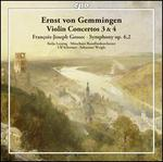 Ernst von Gemmingen: Violin Concertos 3 & 4; Fran�ois-Joseph Gossec: Symphony Op. 6,2