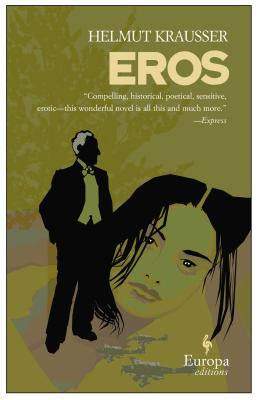 Eros - Krausser, Helmut, and Mitchell, Mike (Translated by)