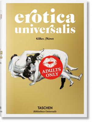 Erotica Universalis - Neret, Gilles