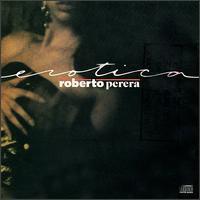 Erotica - Roberto Perera