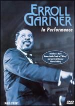 Erroll Garner: In Performance