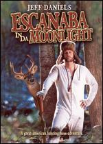 Escanaba in da Moonlight - Jeff Daniels